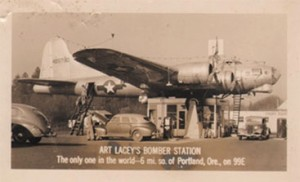 B-17 Bomber Gas Station – Milwaukee, Oregon …the rest of the story